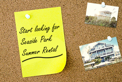 Seaside Park Summer Rental, corkboard with sticky note reminder to search for summer rental and 2 pictures of houses
